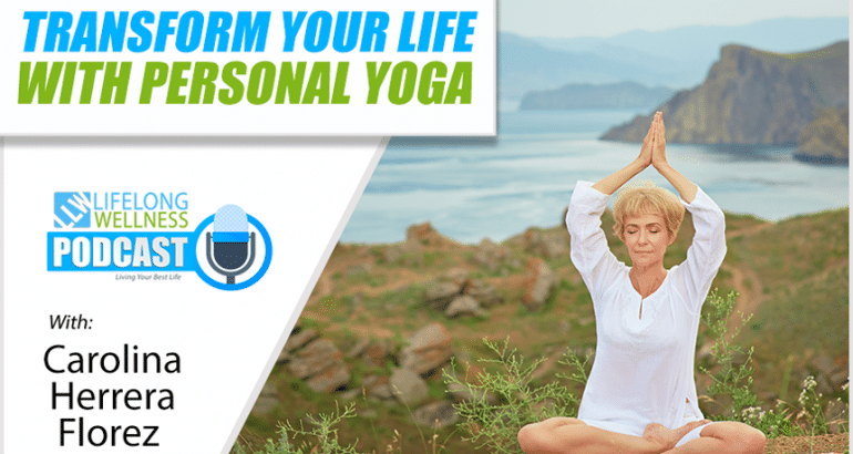 Transform Your Life with Personal Yoga