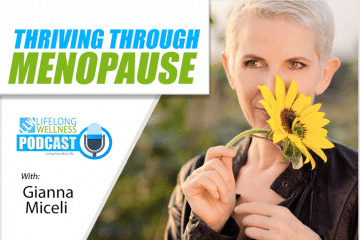 Gianna Miceli – Thriving Through Menopause