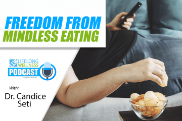 Candice Seti – Freedom From Mindless Eating