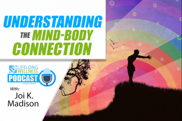 Joi K. Madison – Understanding the Mind-Body Connection