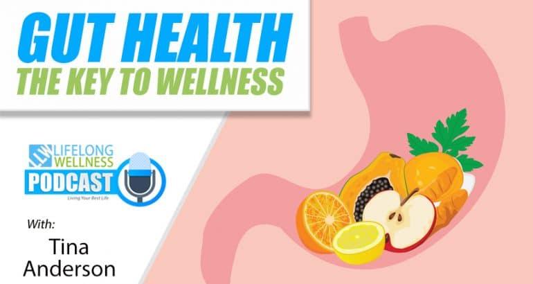 Gut Health: The Key to Wellness