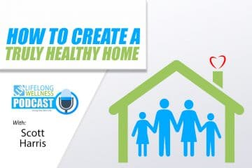 Scott Harris – How to Create a Truly Healthy Home