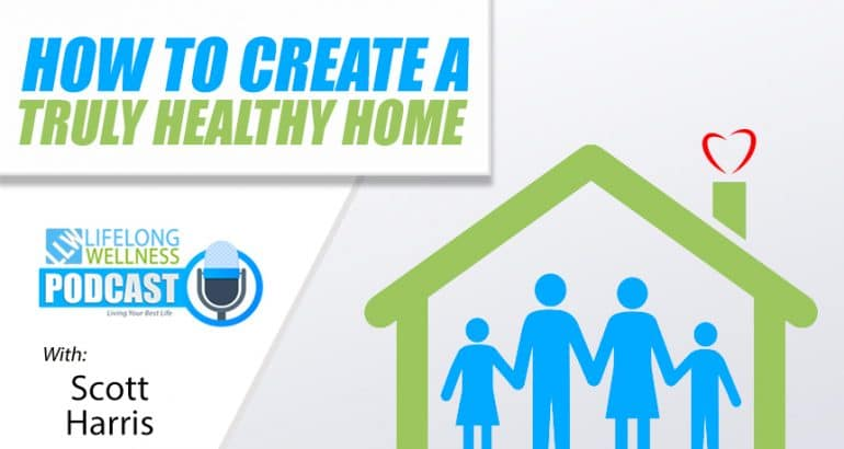 How to Create a Truly Healthy Home